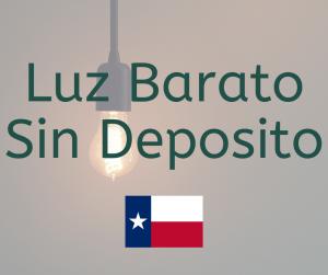 Luz Barato Sin Deposito